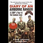Diary of an Airborne Ranger: An LRRP's Year in the Combat Zone | Frank Johnson