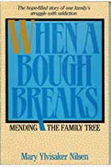When a Bough Breaks: Mending the Family Tree Paperback