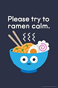 Please Try to Ramen Calm Funny Noodles Send Noods Food Pun Cartoon Cute Retro Cool Wall Decor Art Print Poster 24x36