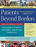 Patients Beyond Borders, Josef Woodman, 0984609520