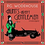 Aunts Aren't Gentlemen | P. G. Wodehouse