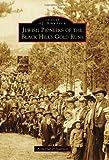 Jewish Pioneers of the Black Hills Gold Rush