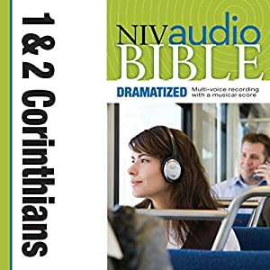 NIV Audio Bible, Dramatized: 1 and 2 Corinthians Audiobook