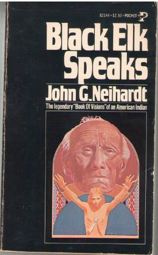 an analysis of the story of a great holy man black elk by john g neihardt
