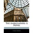 The Ambassadors: A Novel