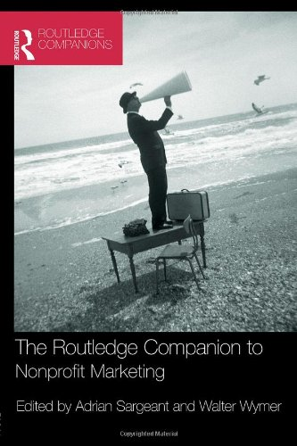 The Routledge Companion to Nonprofit Marketing (Routledge Companions in Business, Management and Accounting)