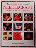 New Guide to Needlecraft Skills and Techniques, Lucinda Ganderton, 0765197170