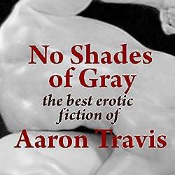 No Shades of Gray
