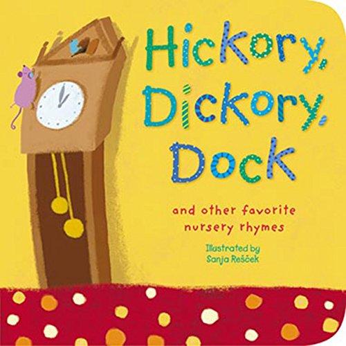 Nursery Rhyme Board Books (Hickory, Dickory, Dock: And Other Favorite Nursery Rhymes (Padded Nursery Rhyme Board Books))