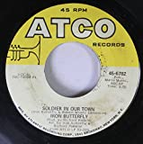Iron Butterfly 45 RPM Soldier In Our Town / Easy Rider (Let The Wind Pay The Way)