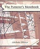 The Putterer's Notebook, Oliver, Akilah, 0976485710