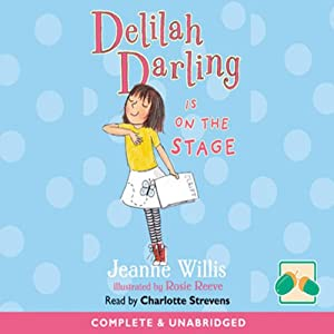 Delilah Darling Is on the Stage Audiobook