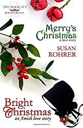 Merry's Christmas: a love story & Bright Christmas: an Amish love story: Two Book Set (Redeeming Romance Series)