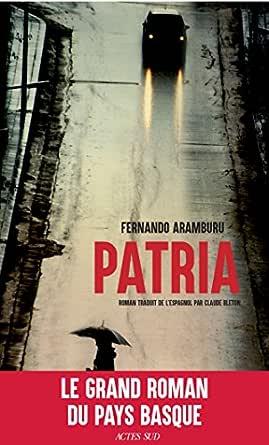 Patria (Lettres hispaniques) (French Edition) eBook: Aramburu ...