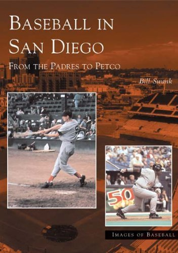 baseball-in-san-diego-from-the-padres-to-petco-images-of-baseball-paperback-may-4-2004