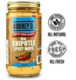 Aubrey D. Real Chipotle Spicy Mayo, 12 Ounce