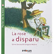 ROSE A DISPARU (LA)