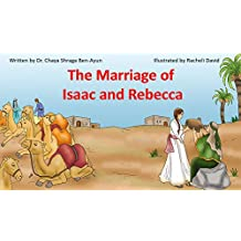 The Marriage of Isaac and Rebecca (Bible stories for children)