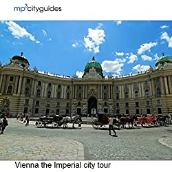 Vienna - The Imperial City