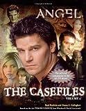 The Casefiles: Volume 2 (Angel) (v. 2)