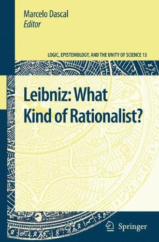 Download Leibniz: What Kind of Rationalist? (Logic, Epistemology, and the Unity of Science) pdf epub
