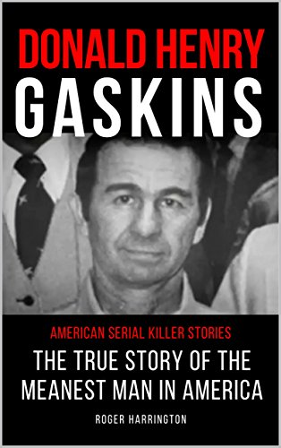 Donald henry gaskins american serial killer stories the true story read this title for free and explore over 1 million titles thousands of audiobooks and current magazines with kindle unlimited fandeluxe Images