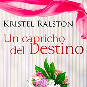 Un Capricho del Destino [A Quirk of Fate] Audiobook