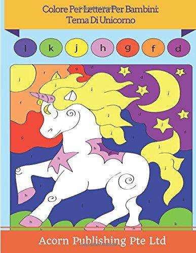 Colore Per Lettera Per Bambini: Tema Di Unicorno