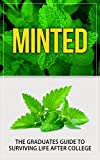 Minted: The Graduates Guide to Surviving Life After College Life offers