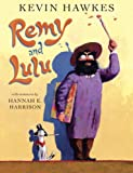 Remy and Lulu, Kevin Hawkes, 0449810852
