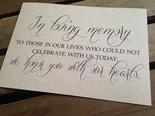 In Loving Memory to those in our lives who could not Celebrate with us Today We honor you with our hearts - Wedding Signage - 5x7 PRINT - Reception - RUSTIC - Sign - Recycled - Eco Friendly
