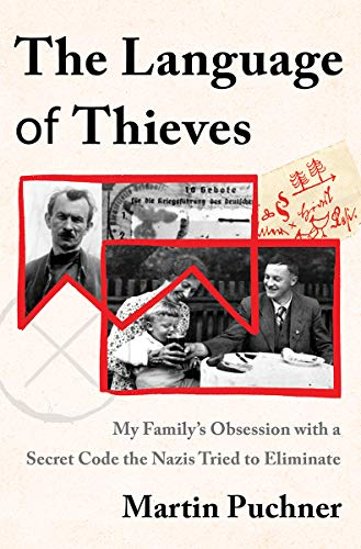 Book Cover: The Language of Thieves: My Family's Obsession with a Secret Code the Nazis Tried to Eliminate