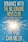 Romance with the Billionaire Boys Clu...