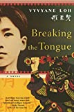 Download Breaking the Tongue: A Novel in PDF ePUB Free Online