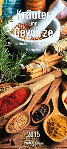 Kräuter & Gewürze T & C-Kalender 2015: Notizkalender