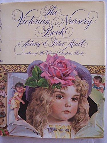 - The Victorian nursery book by Antony Miall (1981-01-01)