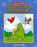 What's in the Sky, Dear Dragon? (Beginning-To-Read Books)