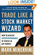 #9: Trade Like a Stock Market Wizard: How to Achieve Super Performance in Stocks in Any Market