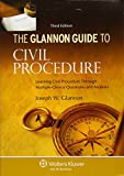 The Glannon Guide To Civil Procedure: Learning