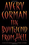 The Boyfriend from Hell, Avery Corman, 0312349793