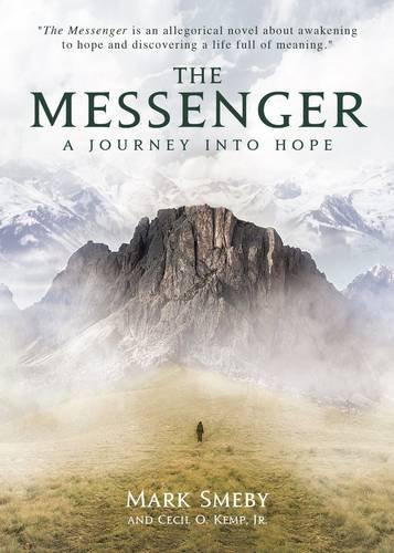 Journey Messenger - The Messenger: A Journey into Hope
