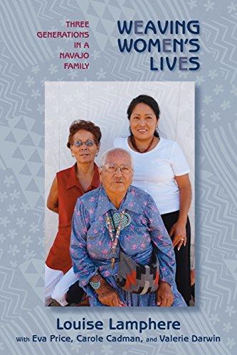 Weaving Women's Lives: Three Generations in a Navajo - Women Darwin