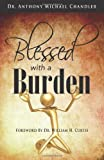 img - for Blessed with a Burden book / textbook / text book