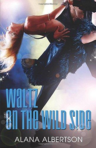 Waltz on the Wild Side (Dancing under the Stars) (Volume 2)
