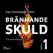 Brännande skuld 1 | Inger Gammelgaard Madsen