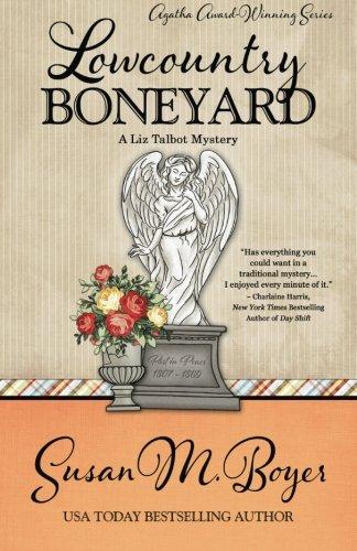 Lowcountry Boneyard  A Liz Talbot Mystery   Volume 3