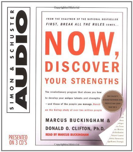 Now, Discover Your Strengths By Donald O. Clifton, Marcus Buckingham(A)/Marcus Buckingham(N) [Audiobook] pdf epub