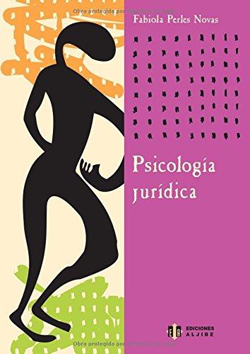 Psicología jurídica (Coleccion Temas De Psicologia) (Spanish Edition)