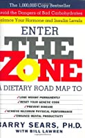 The Zone. A Dietary Road Map