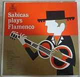 Sabicas Plays Flamenco